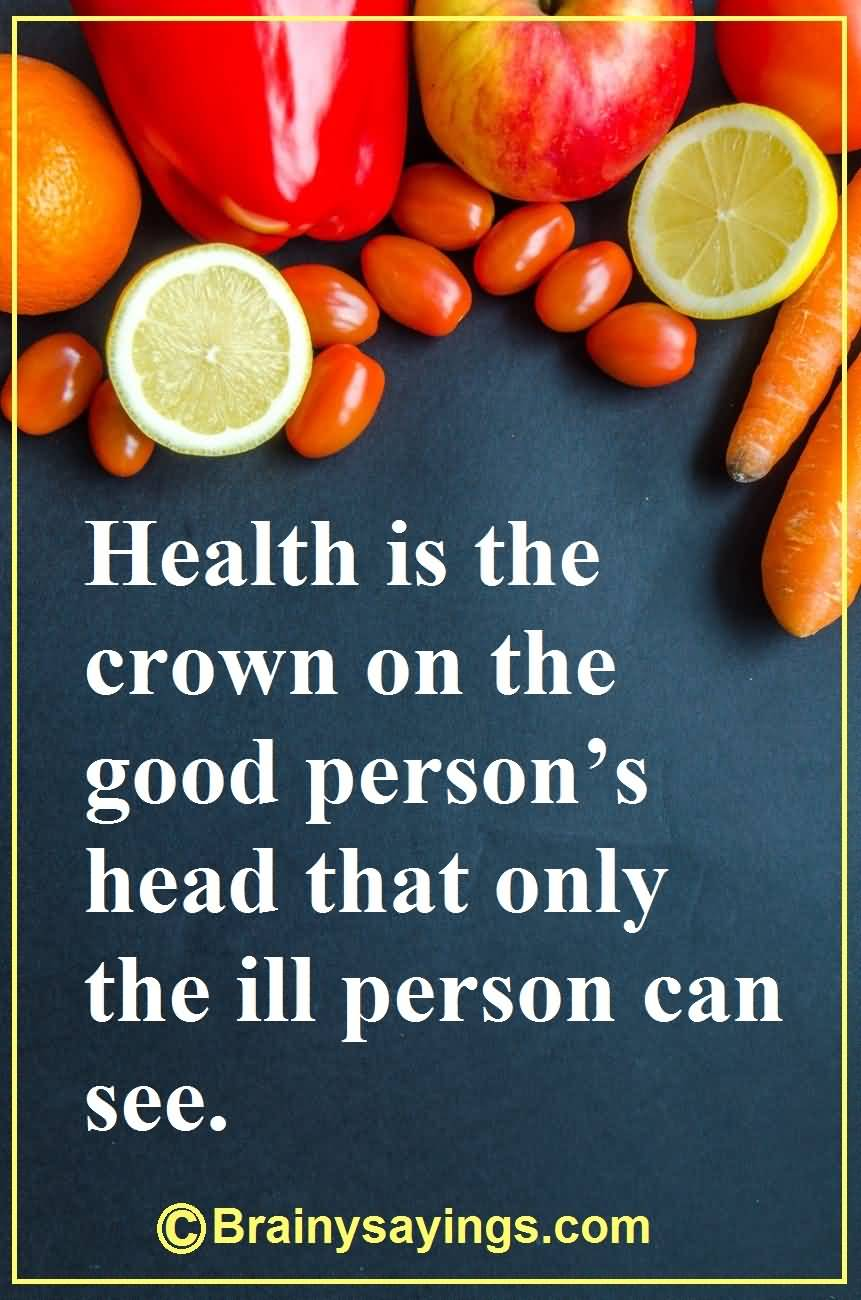 50 Inspirational Health Quotes To Inspire You Living Healthy