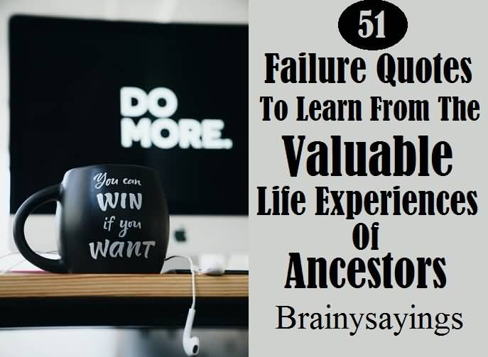 Failure Quotes Brainy Sayings